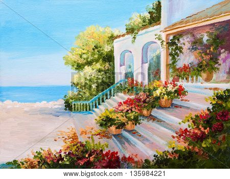 Oil painting landscape - terrace near the sea flowers