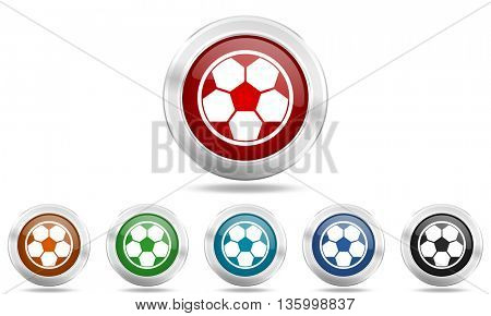 soccer round glossy icon set, colored circle metallic design internet buttons