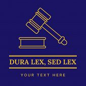 Law office logo. The judge, Law firm logo template, lawyer set of vintage labels. Line badges hammer. Dura lex, sed lex quote. On blue background poster