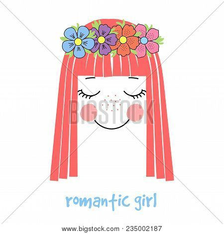 Hand Drawn Vector Illustration Of A Cute And Funny Girl Face With Long Hair And Flower Chain, Text R