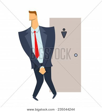 Stressed Man. Businessman Wanting To Pee Stands In Front Of A Wc Door. Isolated Illustration On Whit