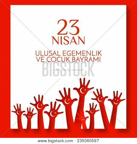 Banner National Children's Day In Turkey Children's Hands With A Month And A Star On The Red Backgro