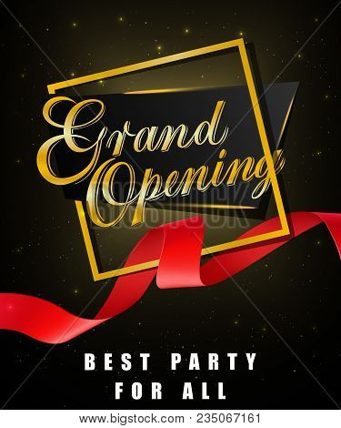 Grand Opening, Best Party For All Festive Poster Design With Gold Frame And Red Waved Ribbon On Blac