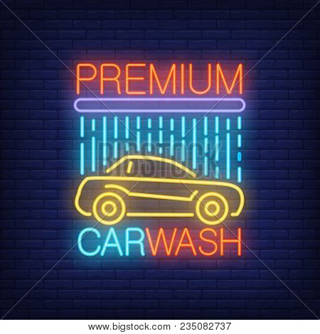 Premium Carwash Neon Text And Automobile Under Shower. Neon Sign, Night Bright Advertisement, Colorf
