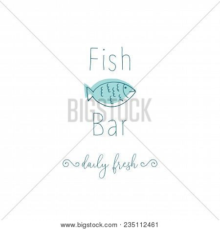 Hand Drawn Doodle Sketch Seafood Illustration. Nautical Background For Seafood Or Fish Restaurants,