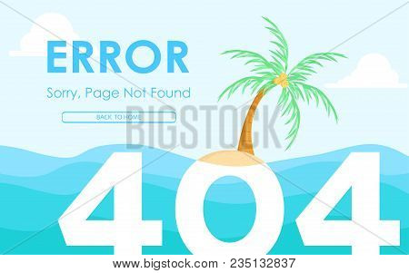 404 Error Not Found Page Flat Design With Deserted Island Background Vector Design