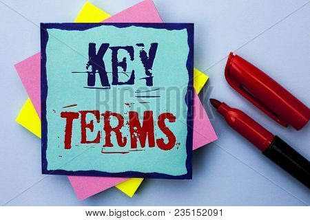 Writing Note Showing  Key Terms. Business Photo Showcasing Key Plan Strategy Performance Vision Goal
