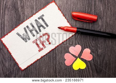 Conceptual Hand Writing Showing What If Question. Business Photo Text What Mean Question Ask Frequen