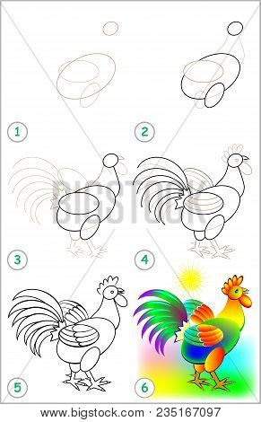 Page Shows How To Learn Step By Step To Draw A Cock. Developing Children Skills For Drawing And Colo