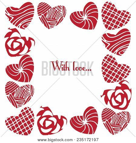 Monochrome Frame, Fencing With The Text With Love . Sketch Texture Of Elements. Decorative Silhouett