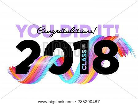 Congratulations Graduates Class Of 2018 Vector Logo. Creative Party Invitation, Banner, Poster, Card