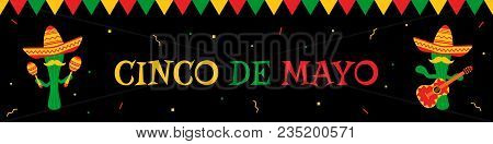 National Festival Cinco De Mayo Web Banner. Festive Colors Bunting, Big Title And Cwo Funny Cactus M