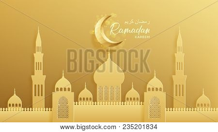 Islamic Greeting Card For Ramadan Kareem. Beautiful Festive Background With Crescent And Araboc Mosq