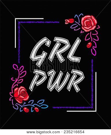 Girl Power - Feminism Slogan, Rock Print Embroidery For T-shirt, Fashion Patch Or Badge. Embroidery