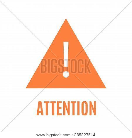 Simple Orange Attention Triangular Sign With Sharp Corners