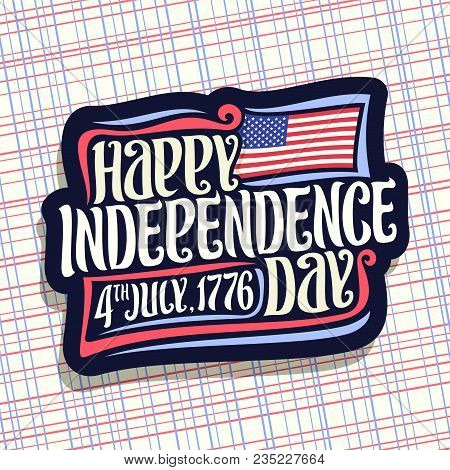 Vector Logo For Independence Day Of Usa, Blue Sign For Patriotic Holiday Of United States - July 4th