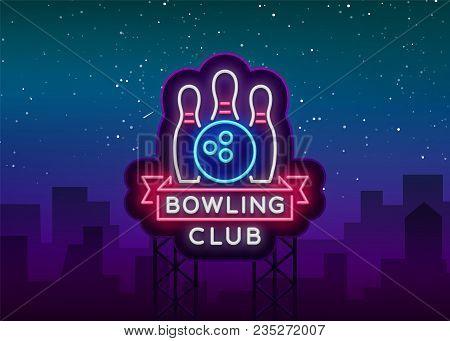 Bowling Logo Vector. Neon Sign, Symbol, Bright Banner Advertising Bright Night Bowling, Luminous Neo