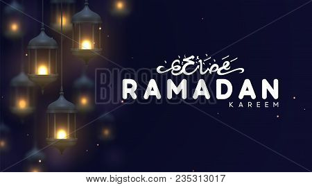 Ramadan Greeting Card With Arabic Calligraphy Ramadan Kareem. Realistic Old Arabic Lamps Lanterns Wi