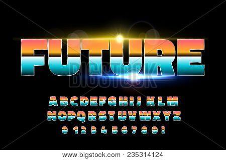 Shiny Chrome Alphabet Retro Font. Sci-fi Future Style. Vector Typeface For Flyers, Headlines, Poster