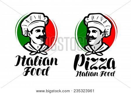Cook, Chef Logo. Italian Food, Pizza Symbol Or Label. Vector Illustration Isolated On White Backgrou