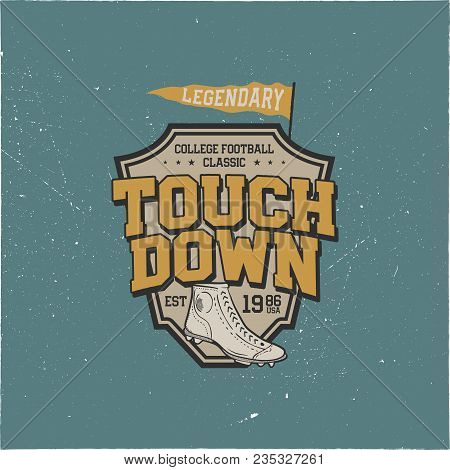 Classic College T Shirt Design, Shield. American Football Tee Graphic Design. Touchdown Sign. Usa Fo