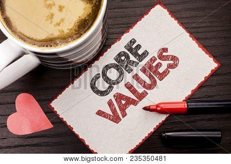 Text Sign Showing Core Values. Conceptual Photo Principles Ethics Conceptual Accountability Code Com