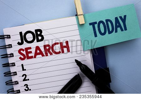 Conceptual Hand Writing Showing Job Search. Business Photo Text Find Career Vacancy Opportunity Empl