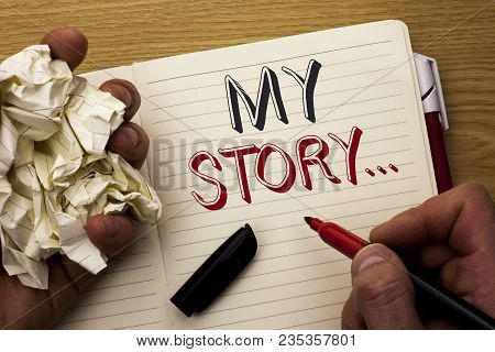 Handwriting Text My Story.... Concept Meaning Biography Achievement Personal History Profile Portfol