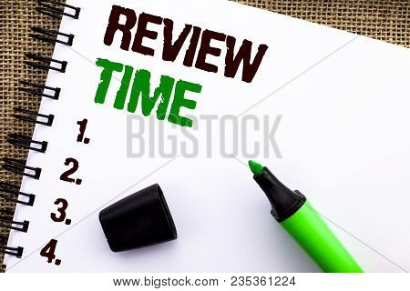 Text Sign Showing Review Time. Conceptual Photo Evaluating Survey Reviewing Analysis Checkup Inspect