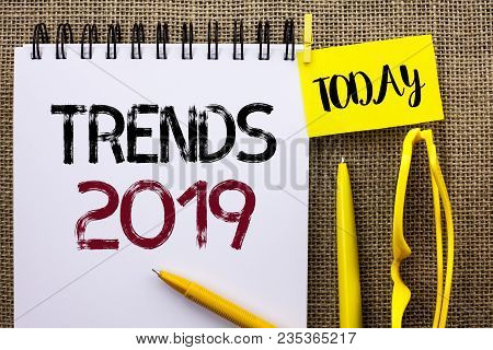 Handwriting Text Trends 2019. Concept Meaning Current Movement Latest Branding New Concept Predictio