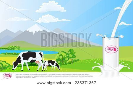 Milk Glass On Milk Splash. Beautiful Nature Landscape Mountain And Meadow Fields With Cows. Illustra