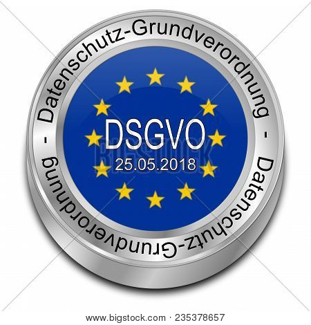 Dsgvo General Data Protection Regulation - In German - 3d Illustration