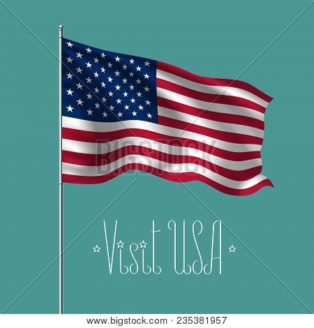 Usa Waving Flag Vector Illustration. Design Element, Poster With American Flag On Flagpole For Trave