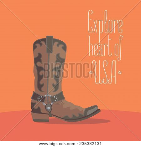 Visit Usa Image With Cowboy Boot Vector Illustration, Poster. Design Element With Traditional Shoe O