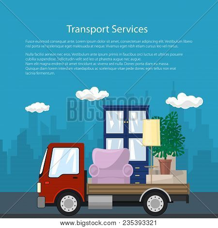 Poster With Truck, Freight Car Is Transporting Furniture On The Background Of The City, Transport Se