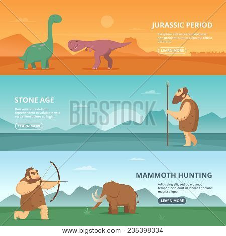 Horizontal Banners Set With Illustrations Of Primitive Prehistoric Period Peoples And Different Dino