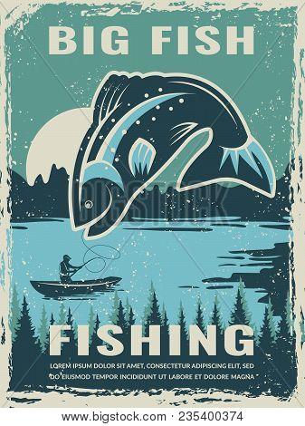 Retro Poster Of Fisherman Club With Illustration Of Big Fish. Vector Fishing Lake, Fisher Man On Boa