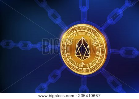 Eos. Crypto Currency. Block Chain. 3d Isometric Physical Eos Coin With Wireframe Chain. Blockchain C