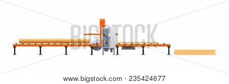 Wood Production, Forestry Activities. Industrial Plant, With Horizontal Machine Tape. Wood Processin