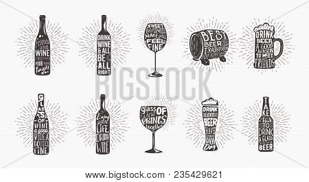 Lettering On Beer Bottle And Glass Of Whine, Wooden Keg Or Barrel. Shining Behind Alcohol Containers