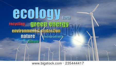 Ecology buzzwords on cloudy sky background with white wind turbines silhouettes. Concept keywords of ecological energy, green power and environmental protection. poster