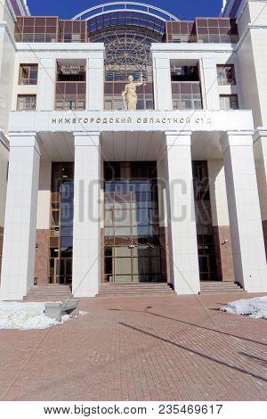 Nizhny Novgorod, Russia. - March 29.2018. The New Building Of The Regional Court On Studencheskaya S