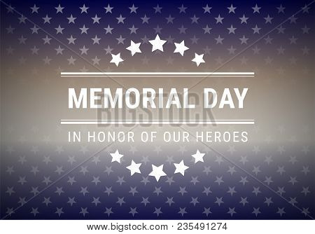 Memorial Day Background Vector Illustration With Lettering