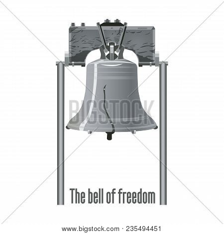 Liberty Bell. Isolated Illustration. For Banners, Postcards Or Posters