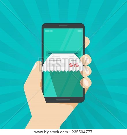 Receipt Bill On Smartphone Vector Illustration, Flat Cartoon Paper Invoice On Mobile Phone, Cellphon