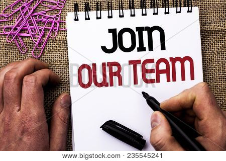Text Sign Showing Join Our Team. Conceptual Photo Be A Part Of Our Teamwork Workforce Wanted Recruit