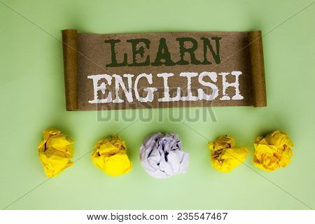 Handwriting Text Learn English. Concept Meaning Study Another Language Learn Something Foreign Commu