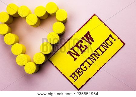 Handwriting Text Writing New Beginning Motivational Call. Concept Meaning Fresh Start Changing Form