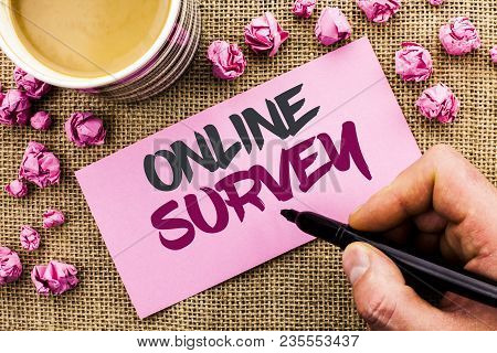 Conceptual Hand Writing Showing Online Survey. Business Photo Text Digital Media Poll Customer Feedb