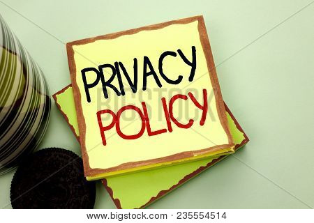 Conceptual Hand Writing Showing Privacy Policy. Business Photo Showcasing Document Information Secur